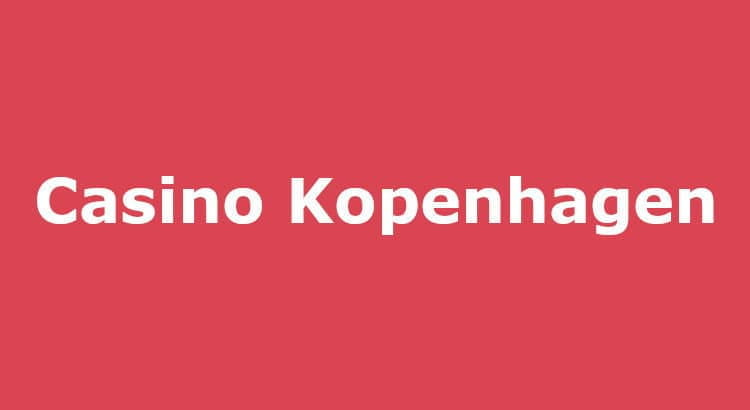 Casino Kopenhagen Erfahrungen